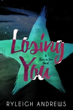 Losing You (Book 4, Stars on Fire Series)