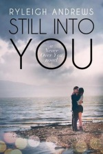 Still Into You (Book 2, Stars on Fire Series)
