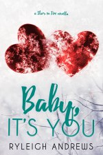 Baby, It's You (Book 3.5, Stars on Fire Series)